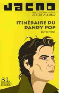 itineraire-du-dandy-pop-jacno-albert-algoud-9782268058870.jpg