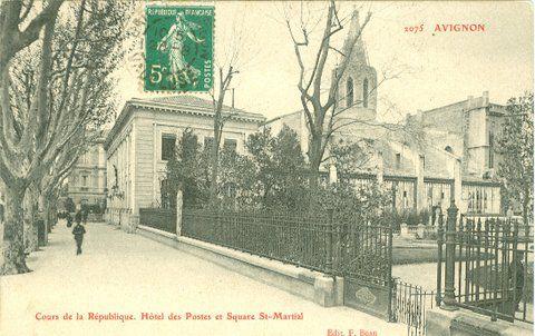 Hôtel des postes et Square Saint-Martial. Cours de la République à Avignon