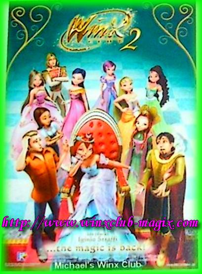 L'affiche du film winx club 2 the magic is back la magie est de retour, en 3D!