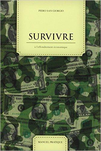 Survivre à l'effondrement économique de Piero San Giorgio octobre 2011 Le retour aux sources..jpg