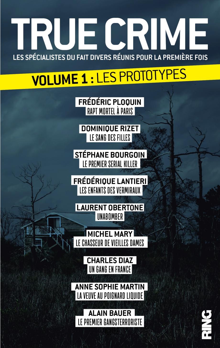 TRUE CRIME#1 Les prototypes. La couverture du livre