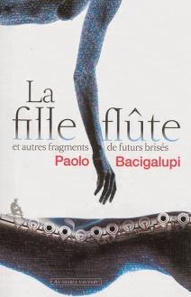 la-fille-flute-paolo-bacigalupi.jpg