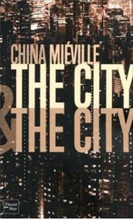 the-city-the-city-china-mieville-conte-noir-d-L-xr0lmr.png