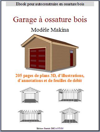 Plans garage ossature bois mod le makina 360x540 cm for Autoconstruction garage ossature bois