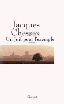 couverture du livre de Jacques Chessex, Un Juif pour l'exemple, éditions Grasset