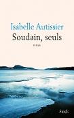 7777523529_soudain-seuls-d-isabelle-autissier (109x173).jpg