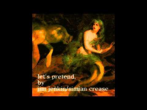 Jim Jenkin et Pretend.jpg de Simian Crease Let