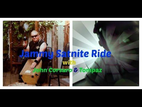 Tompaz & Johny Corsaro Jammy Satnite Ride.jpg