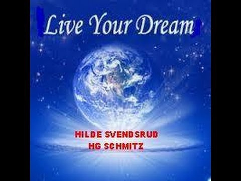 Hilde and Hans Live your dream.jpg