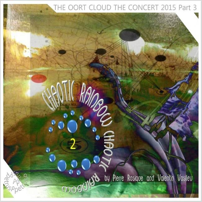 The Oort Cloud Concert 2015 Part 3 2 Chaotic Rainbow.jpg
