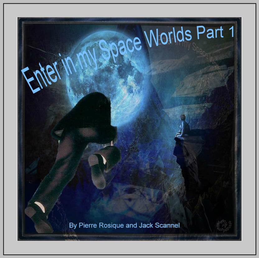 Enter in my Spaces Worlds Part 1b.jpg