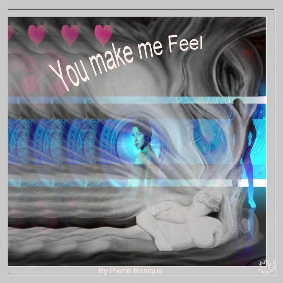 You make me Feel.jpg