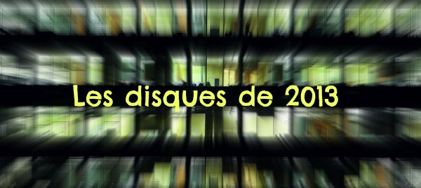 http://static.blog4ever.com/2012/01/636008/les-disques-de-2013.jpg