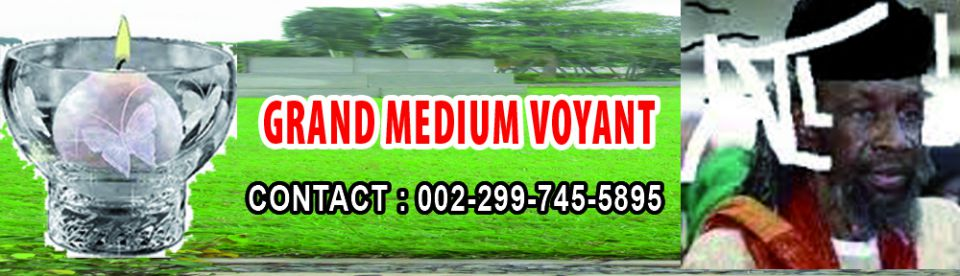GRAND VOYANT MEDIUM MARABOUT KATHAOU . CONTACT, 002-299-745-5895