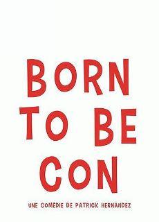 born-to-be-con.JPG