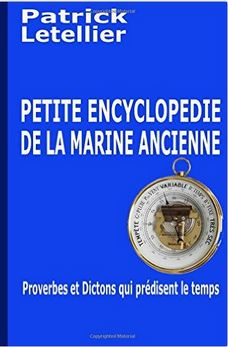 petite encyclopédie des dictons et proverbes de la marine ancienne letellier patrick.JPG