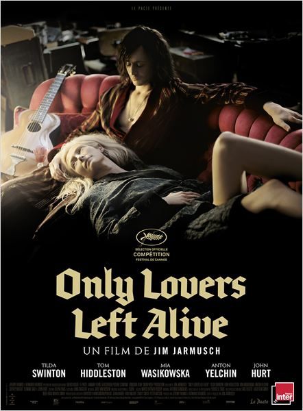 ONLY LOVERS LEFT ALIVE : LES VAMPIRES SELON JIM JARMUSCH