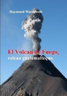El Fuego volcan guatémaltèque..jpg