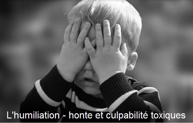 l'humiliation -honte et culpabilité toxiques nicole pierret espace thérapies emotionnelles.JPG
