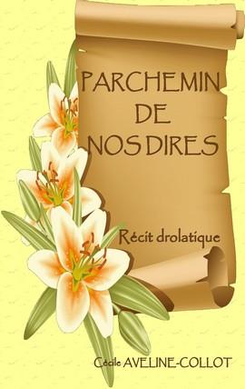 PARCHEMIN DE NOS DIRES.jpg