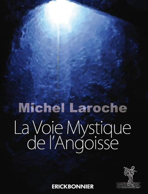 LA VOIE MYSTIQUE DE L'ANGOISSE.jpg