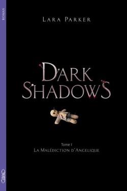 dark-shadows-tome-1---la-malediction-d-angelique-1460422-250-400.jpg