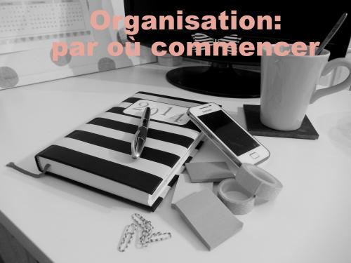organisation: par où commencer