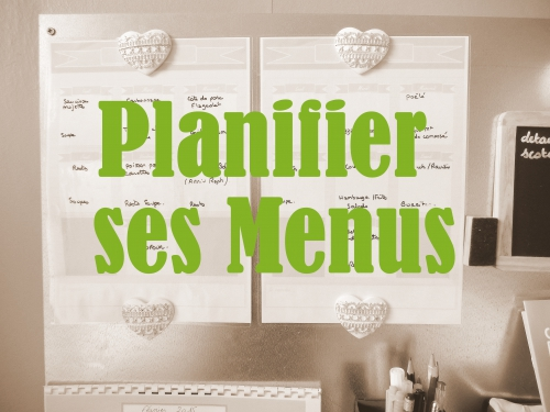 Organisation: planifier ses menus