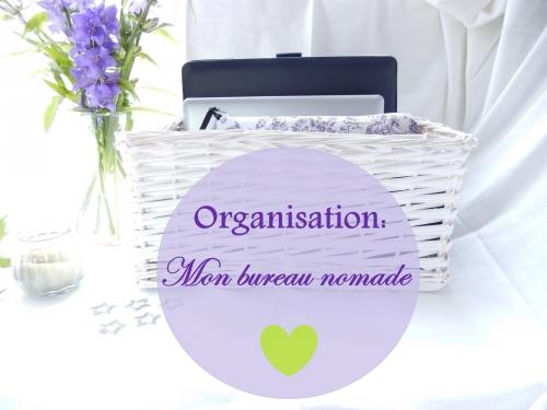Organisation: mon bureau nomade