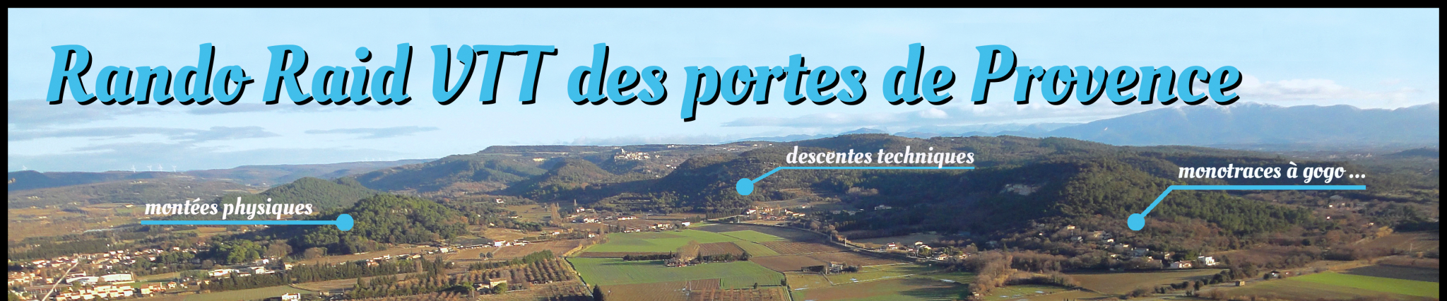 Rando Raid VTT des portes de Provence !