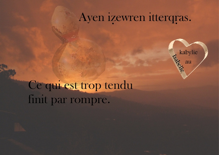 http://static.blog4ever.com/2015/02/795987/proverbe-kabyle-decembre-.jpg