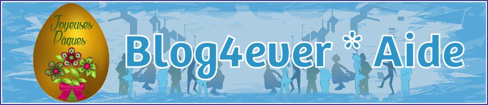Blog d'aide de Blog4ever