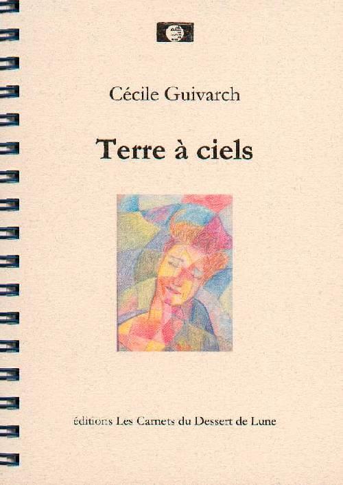 Terre à Ciel de Cécile Guivarch