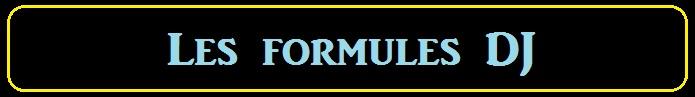 formules DJ 2 Jpeg.jpg