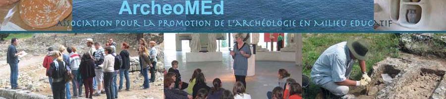 Archéomed, l'archéologie en milieu éducatif