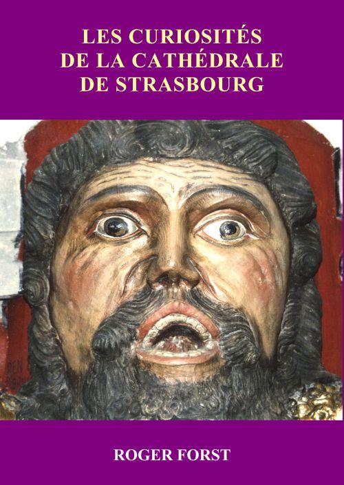 CURIOSITES de lacathédrale de Strasbourg