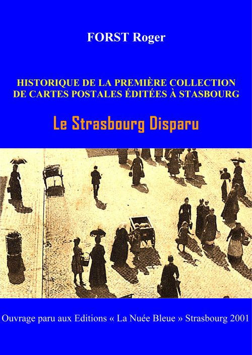 HISTORIQUE  Strasbourg disparu