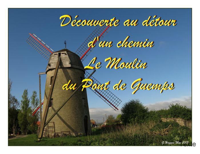 Le moulin du Pont de Guemps a été construit vers 1842