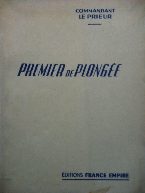 LE PRIEUR - PREMIER DE PLONGEE