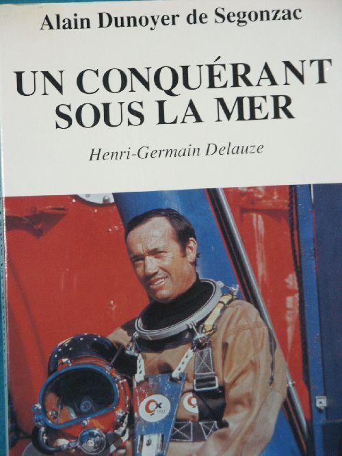 H.DELAUZE  CONQUERANT SOUS LA MER