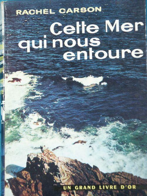 R.CARLSON - CETTE MER QUI NOUS ENTOURE