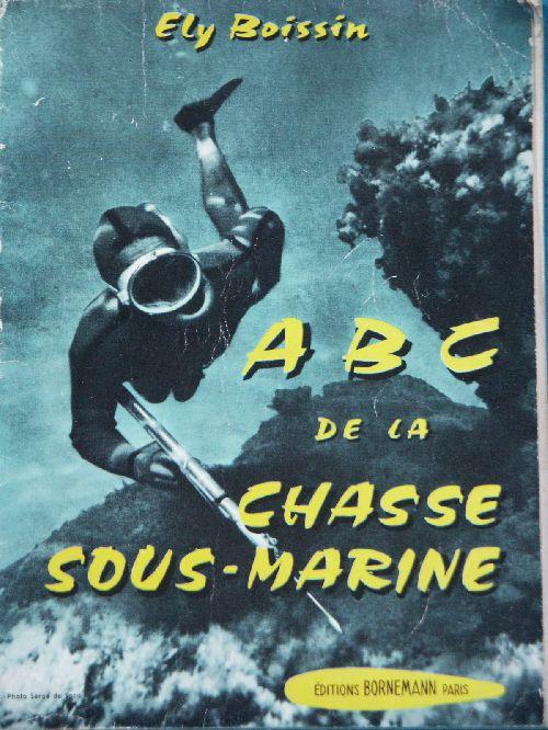 L'ABC DE LA CHASSE SOUS-MARINE