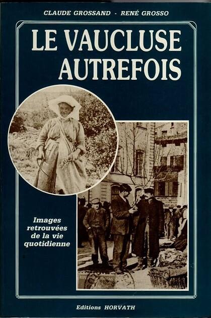 horwath_vaucluse_autrefois_1986 livre Vaucluse autrefois.jpg