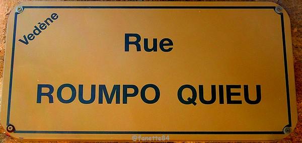 Plaque de rue Roumpo Quieu à Vedéne