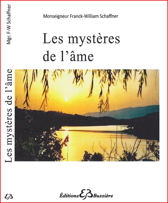 https://static.blog4ever.com/2008/02/179133/les-mysteres-de-l-ame-monseigneur-franck-william-schaffner-livre.jpg