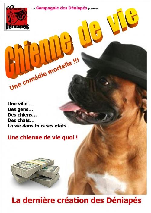 Affiche provisoire Chienne de vie 01.jpg