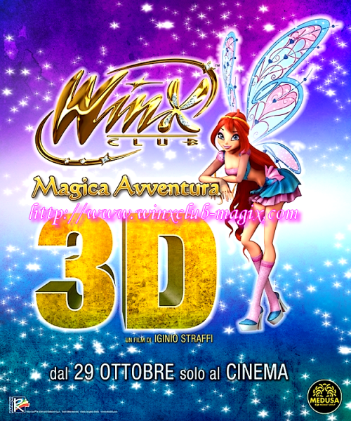 L'affiche du film winx club 2 the magic is back la magie est de retour, en 3D!