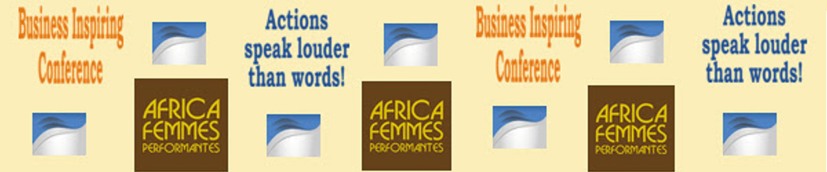 Africa Femmes Performantes -African  Women of Excellence Projects