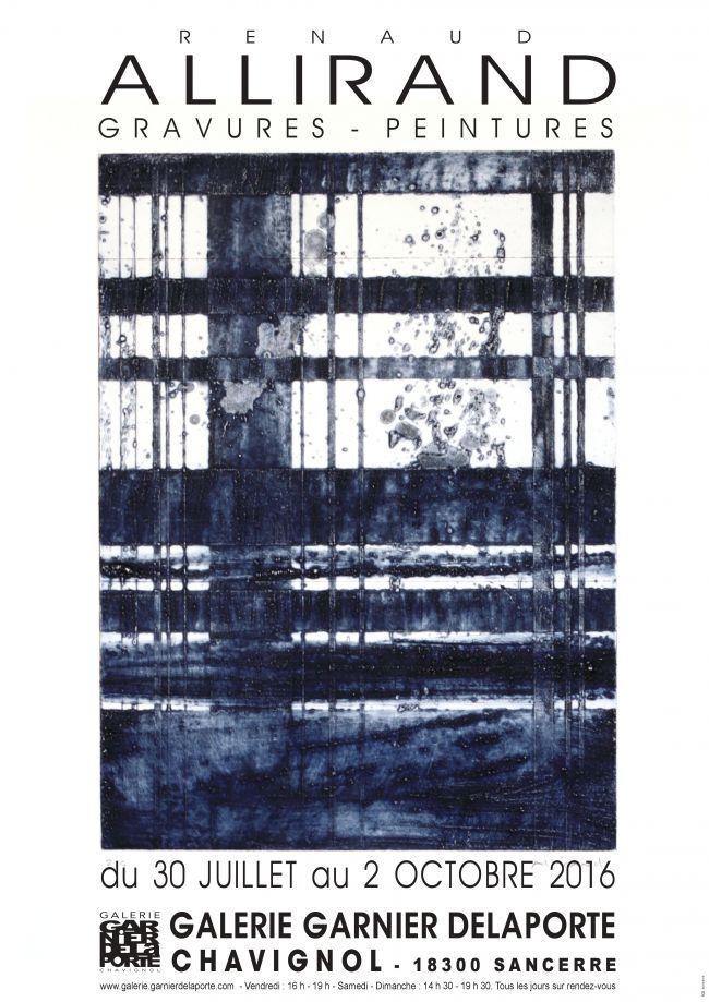 Gravures - peintures, exposition Allirand à la Galerie Garnier Delaporte à Chavignol