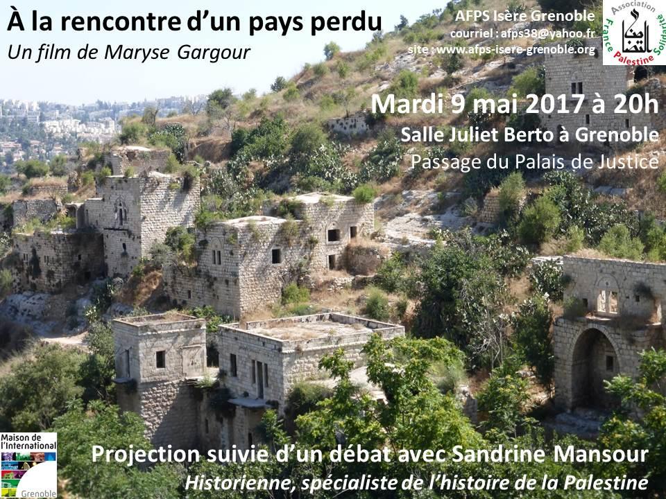 À la rencontre d'un pays perdu - Un film de Maryse Gargour - Projection mardi 9 mai 2017 à 20h, salle Juliet Berto à Grenoble, suivie d'un débat avec Sandrine Mansour